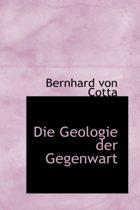 Die Geologie Der Gegenwart