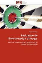 �valuation de l'Interpr�tation d'Images