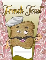 French Toast Primary Composition Notebook: Curse Word Wide Ruled Line Paper Notebook for Primary School, Journaling, or Personal Use.