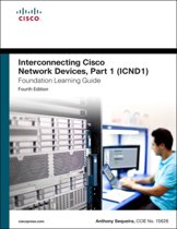Interconnecting Cisco Network Devices, Part 1 (ICND1) Foundation Learning Guide
