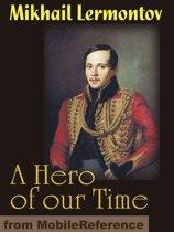 A Hero Of Our Time (Mobi Classics)