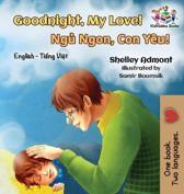 Goodnight, My Love! (English Vietnamese Bilingual Book)