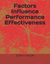 Factors Influence Performance Effectiveness
