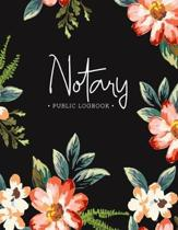 Notary Public Logbook: Notary Public Official Records Journal Log Book Stylish Floral Matte Cover