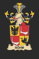 Böhm: Böhm Coat of Arms and Family Crest Notebook Journal (6 x 9 - 100 pages)