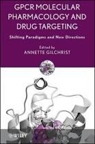 GPCR Molecular Pharmacology and Drug Targeting