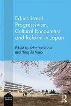 Educational Progressivism, Cultural Encounters and Reform in Japan