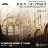 Church Music of John Sheppard: The Collected Vernacular Works, Vol. 2