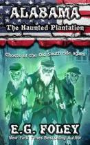 The Haunted Plantation (50 States of Fear