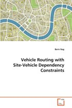 Vehicle Routing with Site-Vehicle Dependency Constraints