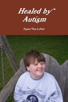 Healed by Autism