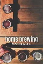 Home Brewing Journal: The Essential Home Brewers Log Book For Recording Craft Beer Recipe; Customized Blank Beer Crafting Journal Designed F