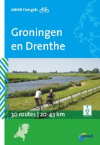 ANWB fietsgids 1 - Groningen en Drenthe