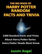 The Big Book of Harry Potter Random Facts and Trivia