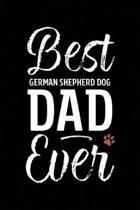 Best German Shepherd Dog Dad Ever