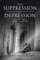 The Suppression of Depression