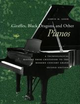 Giraffes, Black Dragons, and Other Pianos