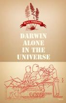 Darwin Alone in the Universe