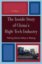 The Inside Story of China's High-Tech Industry