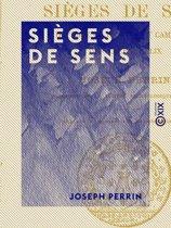 Sièges de Sens - Défense de l'Yonne et campagne du général Allix (1814)