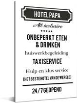 Origineel cadeau voor vader - Hotel Papa - cadeau papa met tekst Aluminium 40x60 cm