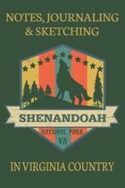 Notes Journaling & Sketching Shenandoah National Park VA