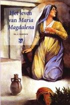 Het leven van Maria Magdalena