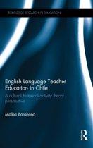 English Language Teacher Education in Chile