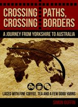 Crossing Paths, Crossing Borders