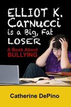 Elliot K. Carnucci is a Big Fat Loser