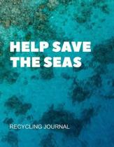 Help Save The Seas Recycling Journal