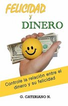 Felicidad Y Dinero