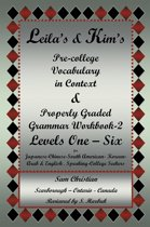 Leila'S & Kim'S Pre-College Vocabulary in Context & Properly Graded Grammar Workbook-2 Levels One – Six for Japanese-Chinese-South America-Korean-Arab & English Speaking-College Seekers