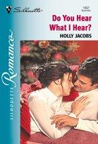 Do You Hear What I Hear? (Mills & Boon Silhouette)