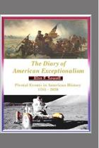 The Diary of American Exceptionalism