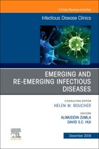 Emerging and Re-Emerging Infectious Diseases , An Issue of Infectious Disease Clinics of North America