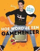 Omslag van 'Hoe word je een GameMeneer'