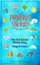 Proverbs for Kids (And for Those Who Love Them)
