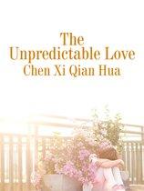 The Unpredictable Love
