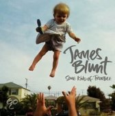 James Blunt - Some Kind Of Trouble (Deluxe / Booklet-Version / 13 Tracks)