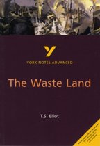 The Waste Land: York Notes Advanced