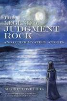 The Legend of Judgment Rock and Other Mystery Stories