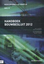 Bouwbesluit Praktijk 3 - Handboek bouwbesluit 2012 2016-2017