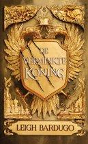 De Grishaverse 7 - De verminkte koning