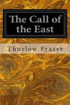 The Call of the East