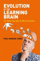 Evolution of the Learning Brain