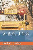 A-B-C...1-2-3