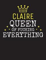 CLAIRE - Queen Of Fucking Everything