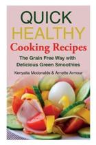 Quick Healthy Cooking Recipes