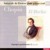 Chopin: Epoque parisienne, Vol. 3